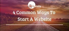 4 Common Ways To Start A Website