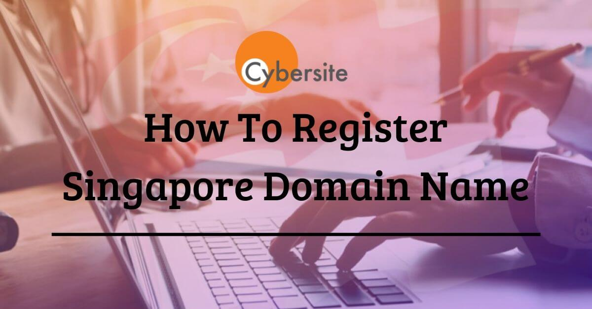 How To Register Singapore Domain Name?